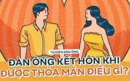 Phụ nữ kết hôn khi trái tim bị chinh phục, đàn ông kết hôn khi được thỏa mãn điều gì?