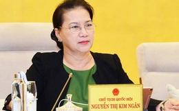 Chủ tịch Quốc hội Nguyễn Thị Kim Ngân: Bộ trưởng nói đừng xem tin xấu, độc, giả trên mạng nhưng không xem thì làm sao biết đó là tin giả?