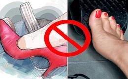 """""""Đi giày cao gót lái ô tô chắc chắn gây nguy hiểm, thà chân đất còn hơn"""" - nhầm tưởng cực lớn có thể khiến người lái xe phải trả giá"""