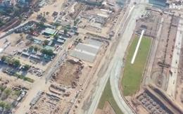 """Clip: Toàn cảnh """"đại công trường"""" đường đua F1 tại Hà Nội từ trên cao trước khi đi vào hoạt động"""