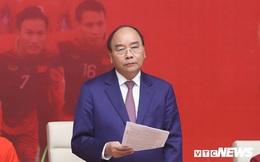 Thủ tướng Nguyễn Xuân Phúc cảm ơn bầu Đức, bầu Hiển