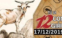 Tử vi thứ 3 ngày 17/12/2019 của 12 con giáp: Mùi gặp mâu thuẫntrong tình cảm, Tuất cần xốc lại tinh thần làm việc