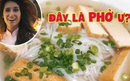 Video du lịch Việt Nam hơn 5 triệu views khiến dân tình hoang mang vì lỗi sai nghiêm trọng về món phở Việt, sốc hơn là mức giá chỉ… 11k/ bát