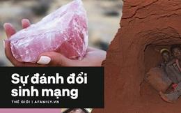 Hiện thực tàn khốc đằng sau những viên đá quý phong thủy và trị liệu: Những sinh mạng bị đánh đổi và sự bất công không lối thoát