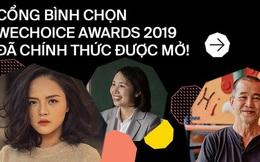 WeChoice Awards 2019: Cổng bình chọn đã chính thức được mở!
