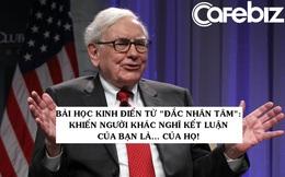 Những bài học kinh điển từ 'Đắc nhân tâm' - Cuốn sách Warren Buffett khẳng định đã thay đổi cuộc đời ông