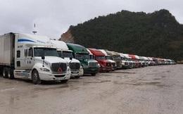 Tiếp tục mở cửa khẩu tại Lạng Sơn, Quảng Ninh để hàng hóa thông quan