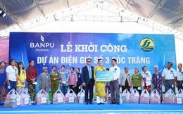 Khởi công Nhà máy điện gió số 3 tỉnh Sóc Trăng - Cột mốc quan trọng của Tập đoàn Năng lượng Banpu tại thị trường Việt Nam