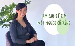 Chia sẻ cách tìm người cố vấn phù hợp nhất cho sự nghiệp, Shark Linh: Hãy hỏi rằng nếu mình là người cố vấn thì mình có muốn dạy cho bản thân không?