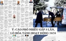 Số người chết vì Covid-19 ở Ý vượt Trung Quốc, cáo phó ở một tờ báo tăng từ 2 trang lên 10 trang, chẳng khác gì 'bản tin chiến tranh'
