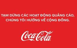 """Đại gia Coca-Cola tuyên bố """"ngừng quảng cáo 1 tháng"""", chuyển 7 tỷ đồng chống Covid: Giới marketing khen thông minh, dân mạng thi nhau """"cà khịa"""""""
