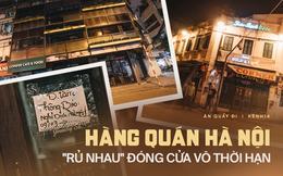 """Hưởng ứng lời kêu gọi, hàng loạt hàng quán ở Hà Nội """"rủ nhau"""" đóng cửa vô thời hạn để chống lại dịch Covid-19"""