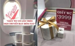 Khủng hoảng giấy vệ sinh vì Covid-19 ở Úc: Từ hãng hàng không Virgin đến chuỗi trang sức đều 'troll' hết mình, dân mạng đua nhau làm ảnh chế