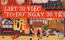 Hoàn thành ngay list 30 việc này trong ngày 30 Tết để năm Canh Tý thật như ý đi mấy bạn ơi
