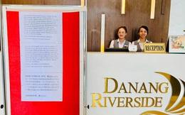 Sợ dịch bệnh Corona lây lan, 1 khách sạn ở Đà Nẵng từ chối phục vụ khách Trung Quốc