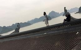"""""""Nam thanh nữ tú"""" trèo lên mái chùa lớn nhất Việt Nam để chụp ảnh: Những nụ cười xấu xí"""