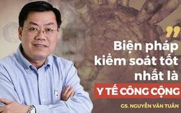 GS Nguyễn Văn Tuấn: Ba kịch bản cho dịch bệnh đang hoành hành bởi virus Corona