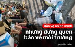 Khi người dân chen nhau mua bằng được khẩu trang để bảo vệ chính mình nhưng lại vứt tràn lan ra ngoài môi trường