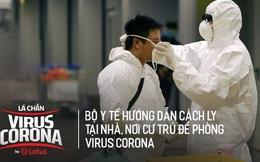 Hướng dẫn cách ly y tế tại nhà, nơi cư trú đối với những người có biểu hiện nhiễm virus Corona