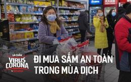 Bác sĩ Trung Quốc chỉ cách đi mua sắm trong siêu thị, trung tâm thương mại đề phòng lây nhiễm virus Corona
