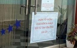 """Phẫn nộ khách sạn treo biển """"không chào đón du khách từ Vĩnh Phúc"""" giữa dịch Covid-19"""