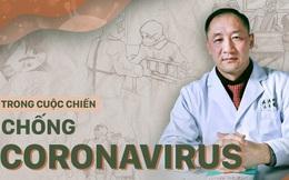 """Bác sĩ Vũ Hán chia sẻ về 38 ngày """"đi dạo điện Diêm Vương"""": Corona chỉ bắt nạt được người yếu mà sợ người mạnh"""
