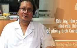 Dịch Covid-19 ở Việt Nam đang bước vào giai đoạn bước ngoặt, vệ sinh cá nhân, nhà cửa thế nào để phòng dịch: Đây là hướng dẫn cụ thể của chuyên gia