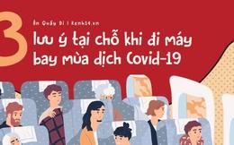 The New York Times khuyến cáo 3 cách để mỗi người tự bảo vệ mình khi đi máy bay trong thời điểm dịch Covid-19 lây lan toàn cầu