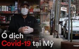 Cuộc sống tại một trong những ổ dịch Covid-19 lớn nhất nước Mỹ: Buồn tẻ, chán nản và đầy lo lắng