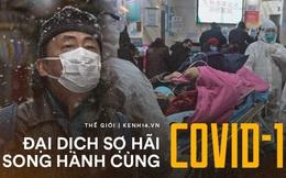 """Lý giải nguyên nhân Covid-19 khiến cả thế giới phải lo sợ: Khi virus mang đến """"đại dịch sợ hãi"""" cho toàn cầu"""