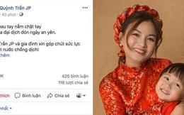 """Từ Nhật, Quỳnh Trần JP đã gửi 100 triệu để ủng hộ phòng chống dịch: """"Cùng nhau tay nắm chặt tay, vượt qua đại dịch đón ngày an yên"""""""