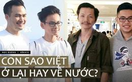 """Sao Việt có con du học: Người nhất quyết khuyên trở về, người bảo con """"cố thủ"""" ở nước ngoài, ngồi yên 1 chỗ là an toàn nhất"""