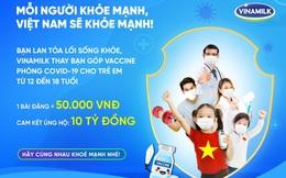 Chỉ cần một việc làm đơn giản, bạn đã góp Vaccine cho trẻ em để phòng Covid-19