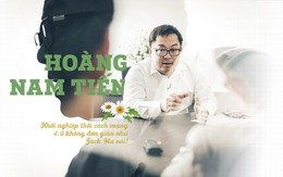 Chủ tịch FPT Software Hoàng Nam Tiến: Khởi nghiệp thời cách mạng 4.0 không đơn giản như Jack Ma nói!