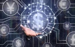 Ngành dịch vụ tài chính đang trải qua thời kỳ thay đổi chưa từng có