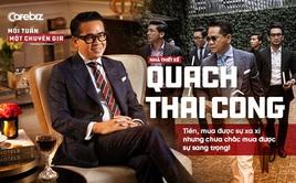 NTK triệu đô Quách Thái Công: Tiền, mua được sự xa xỉ nhưng chưa chắc mua được sự sang trọng!