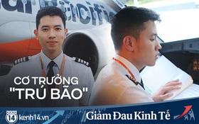 Cơ trưởng Quang Đạt: 9 năm làm việc, lần đầu nghe đến những từ như