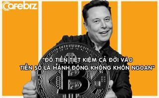 Trước khi 'trở mặt' với Bitcoin, Elon Musk từng cảnh báo: 'Tiền số hứa hẹn nhưng hãy đầu tư thận trọng'